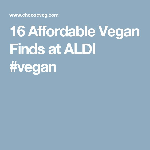 16 Affordable Vegan Finds at ALDI #vegan