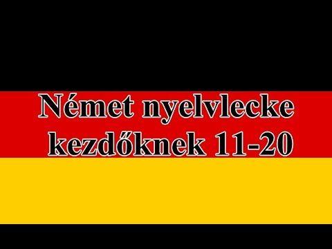 Német nyelvlecke kezdőknek  11-20