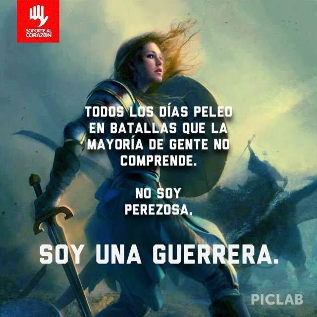 Soy una guerrera!