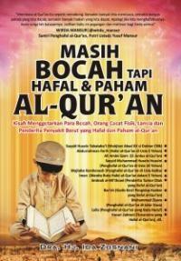 Masih Bocah tapi Hafal & Paham al-Qur'an