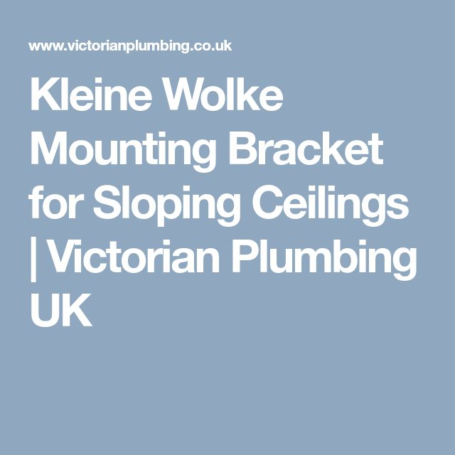 Kleine Wolke Mounting Bracket for Sloping Ceilings | Victorian Plumbing UK