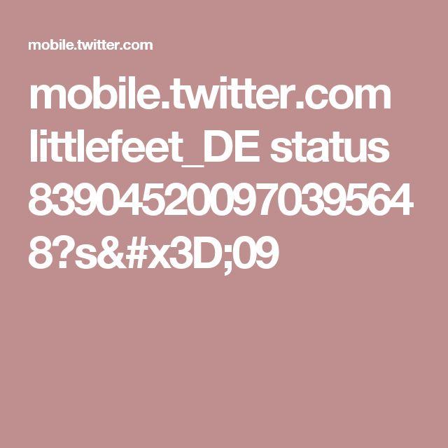mobile.twitter.com littlefeet_DE status 839045200970395648?s=09