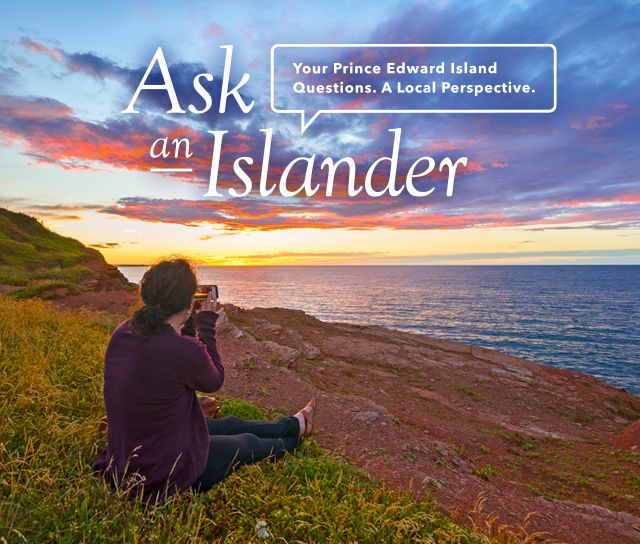 Ask an Islander about PEI