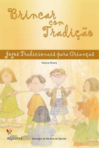 Brincar com Tradição - Patrícia Pereira