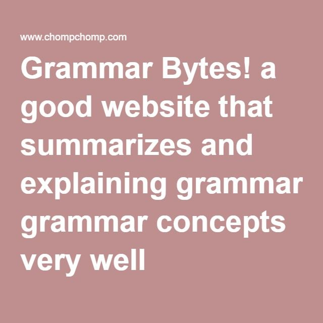 Grammar Bytes! a good website that summarizes and explaining grammar concepts very well