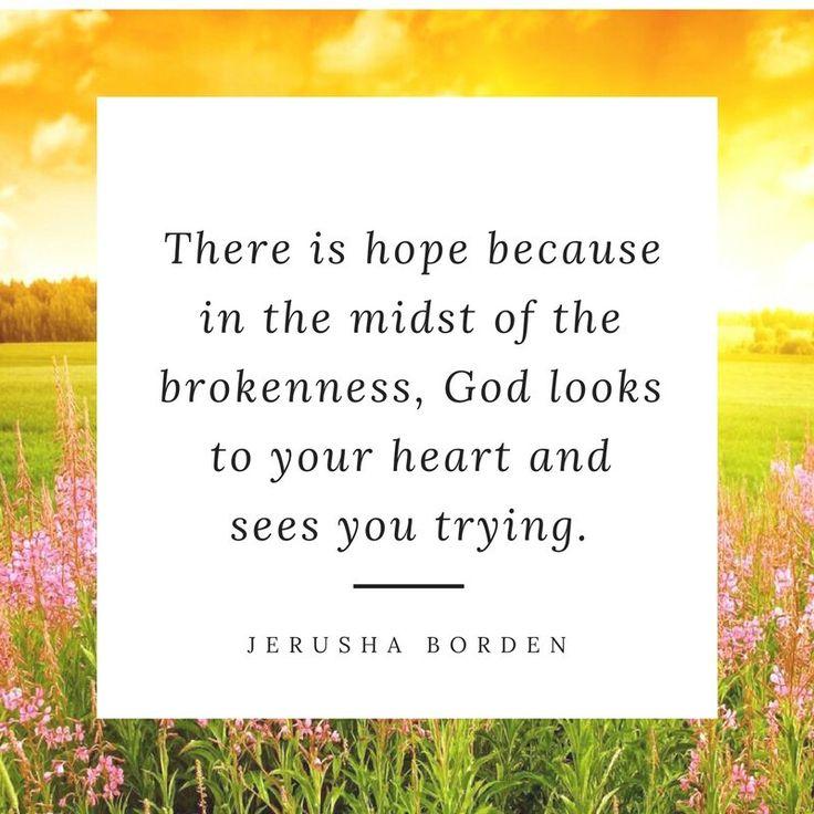 Hope, brokenness, encouragement for Christians