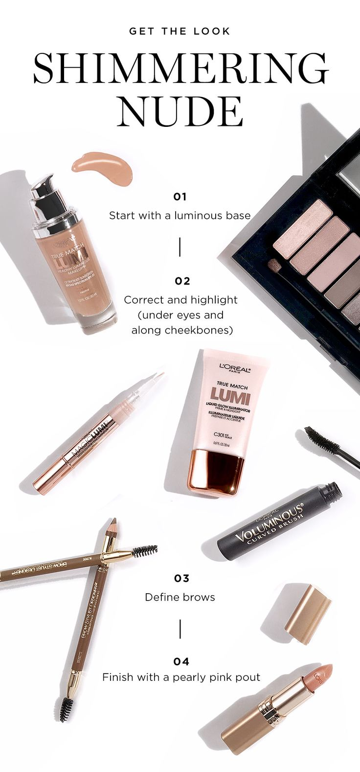 Fall Beauty How To: The beauty products you need to get the perfect shimmering nude look for Fall. Featuring La Palette nude eyeshadow palette, True Match Lumi Highlighter and Brow Stylist eyebrow shaping pencil.