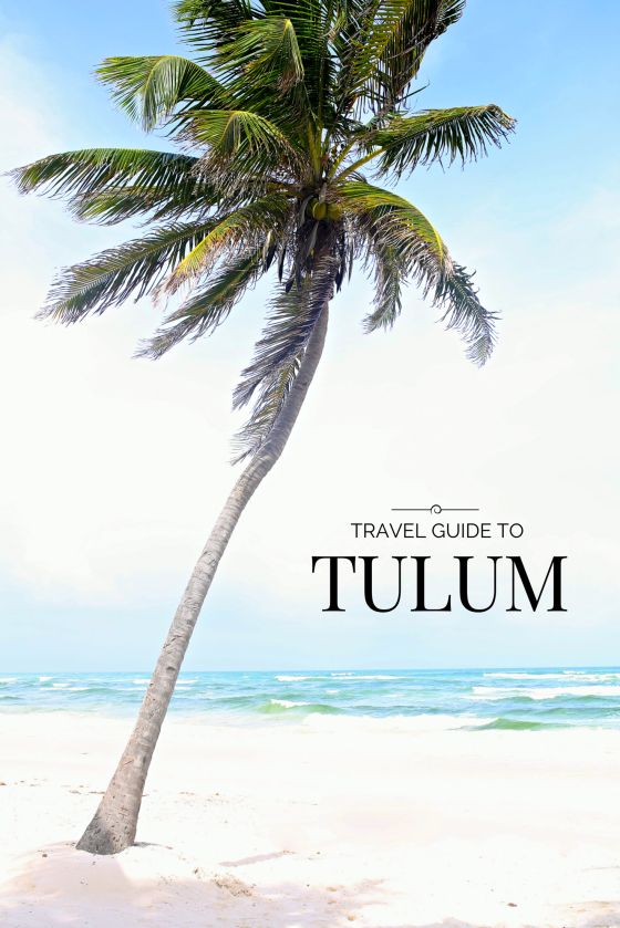 Tulum Travel Guide I Adorned With Love