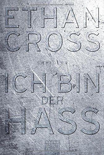 Ich bin der Hass: Thriller (Ein Shepherd Thriller, Band 5) por Ethan Cross