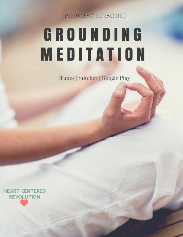 BONUS Episode: Guided Grounding Meditation - 012 ...
