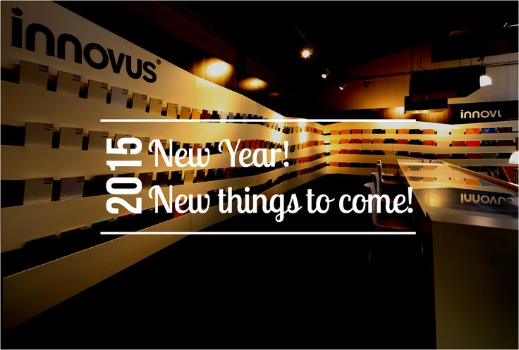 Lots of new things to come in 2015! #exciting #innovusdécors