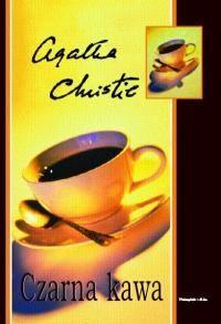 Agatha Christie - Czarna kawa