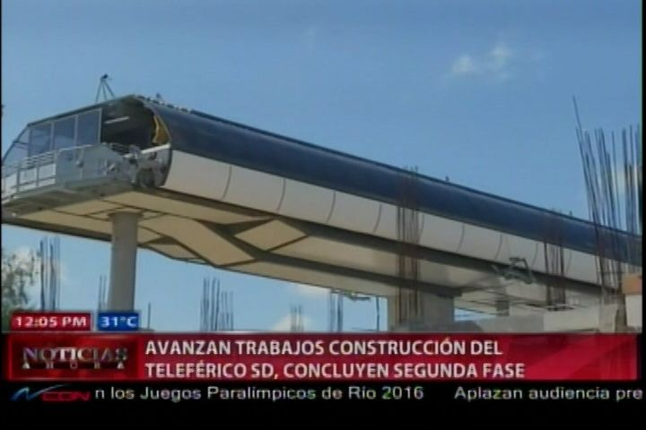 Avanzan Trabajos de Construcción del Teleférico De Santo Domingo