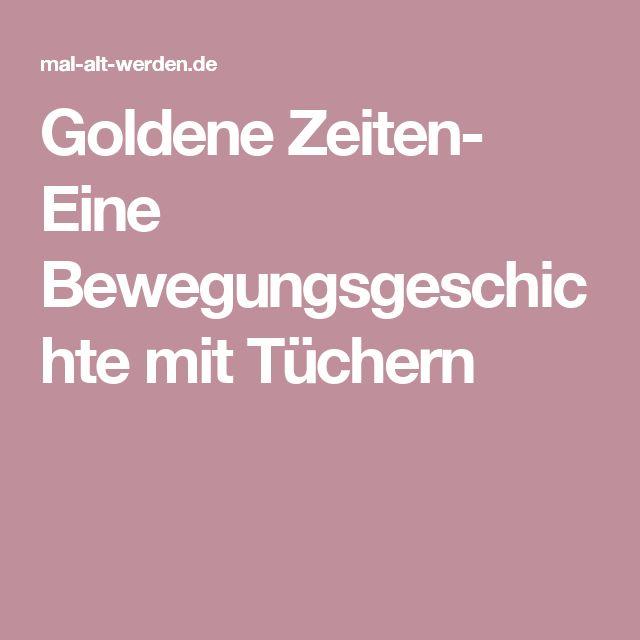 Goldene Zeiten- Eine Bewegungsgeschichte mit Tüchern