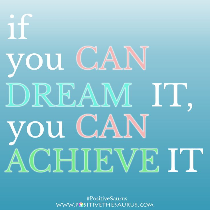 Motivational quote. Every major achievement begin's from a dream. Have an extraordinarily amazing day all :) www.positivethesaurus.com #PositiveSaurus