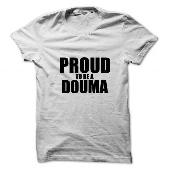 Awesome Tee Proud to be DOUMA T shirts