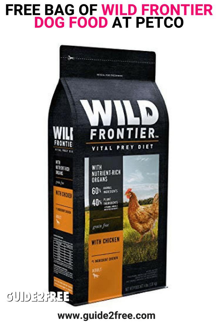 FREE Bag of Wild Frontier Dog Food at Petco Dog food