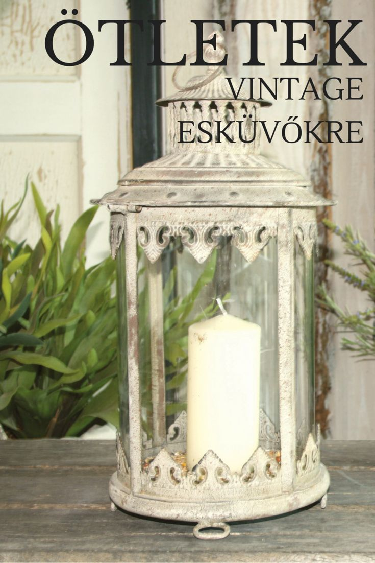 Milyen esküvői dekort válassz? Álomesküvő VINTAGE stílusban! http://kertesotthonbolt.hu/gyertyatartok-gyertyak/lampas-gyertyatarto-am03.html http://kertesotthonbolt.hu/gyertyatartok-gyertyak/lampas-gyertyatarto-kicsi-am25.html #vintageeskuvo #eskuvoidekor