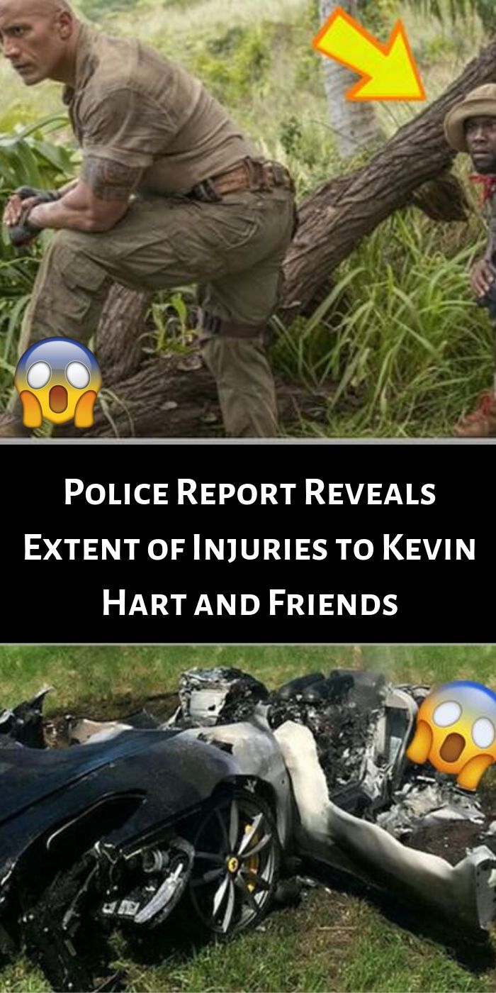 Police Report Reveals Extent of Injuries to Kevin Hart and Friends