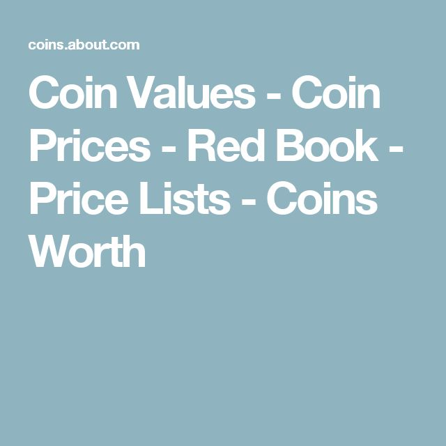 Coin Values - Coin Prices - Red Book - Price Lists - Coins Worth