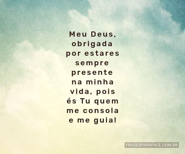 Meu Deus Obrigada Por Estares Frases Evangélicas Deus