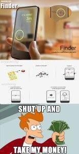 shut up and take my money – Fimder