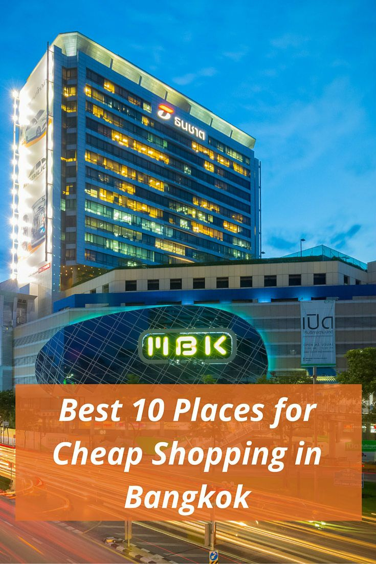 Best 10 Places for Cheap Shopping in Bangkok