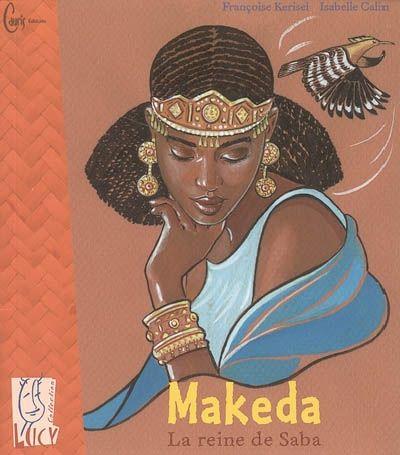 Makeda - La reine de Saba /  Makeda - The Queen of Sheba
