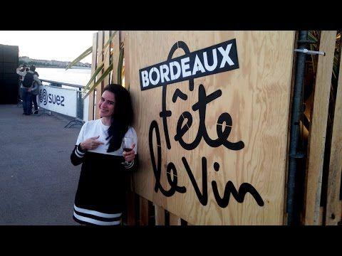 FESTA DO VINHO 2016 NA CIDADE DE BORDEAUX ( Fête du Vin Bordeaux 2016 ) França - YouTube