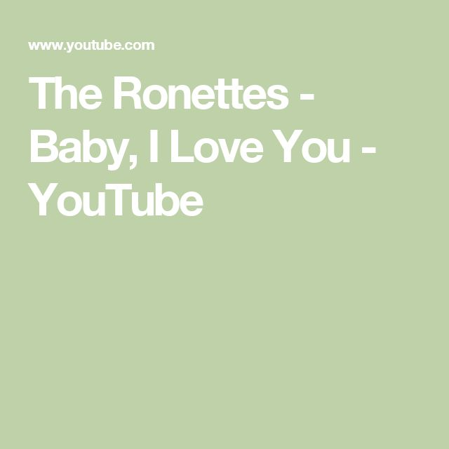 The Ronettes - Baby, I Love You - YouTube