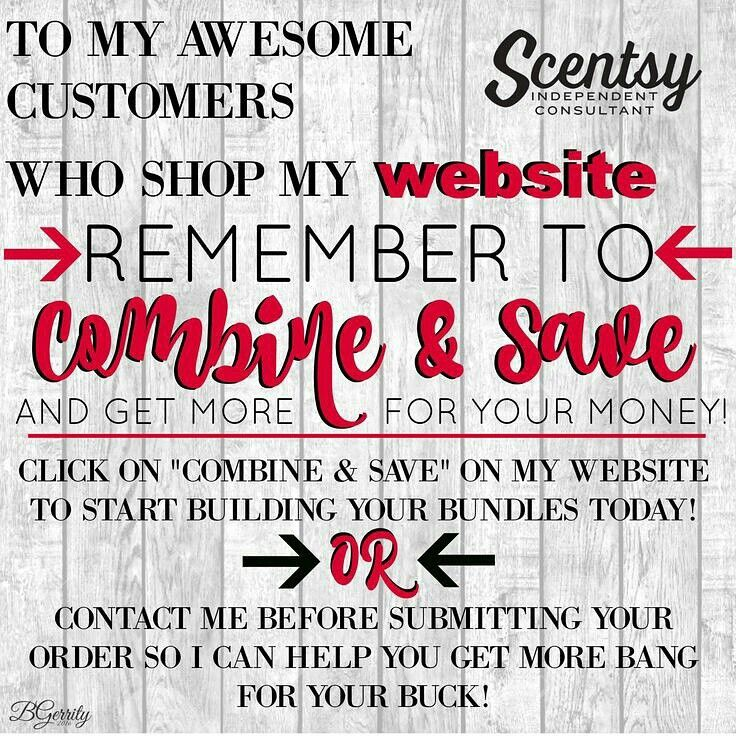 Scentsy has fantastic combine and save options! Getting you more Scentsy for your money honey! Order now at http://CWhiteaker.scentsy.us