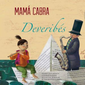 MAMÁ CABRA. Deveribés [enregistrament sonor]. Cangas do Morrazo : Fol, DL 2013. I**