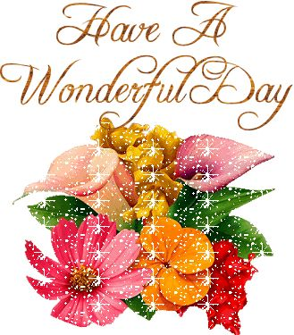 Have A Nice Day   Messages, Cards, Images And Graphics With Have A .