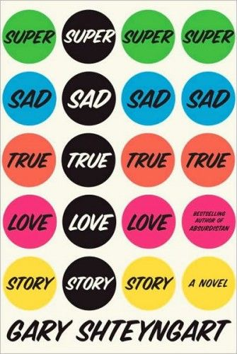 """I wondered how she would survive in the world without an ass. Everyone needs a cushion. Maybe I could do that for her. """"Super Sad True Love Story"""" by Gary Shteyngart"""