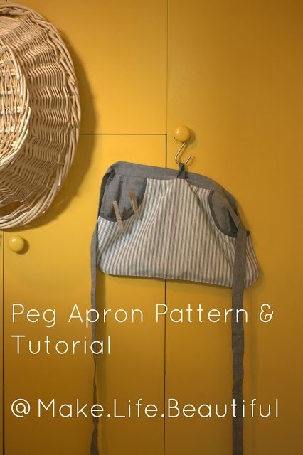 Make. Life. Beautiful.: Peg Apron Tutorial
