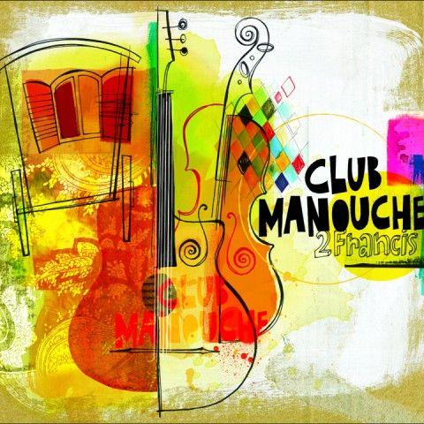 Club Manouche - 2Francis - Achetez sur iTunes - https://geo.itunes.apple.com/ca/album/club-manouche/id988948002?at=11l6aD&app=itunes