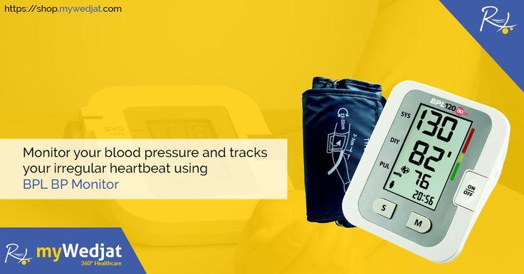 Monitor your blood pressure and tracks your irregular heartbeat using BPL BP Monitor  #myWedjat #BPMonitor #BPL