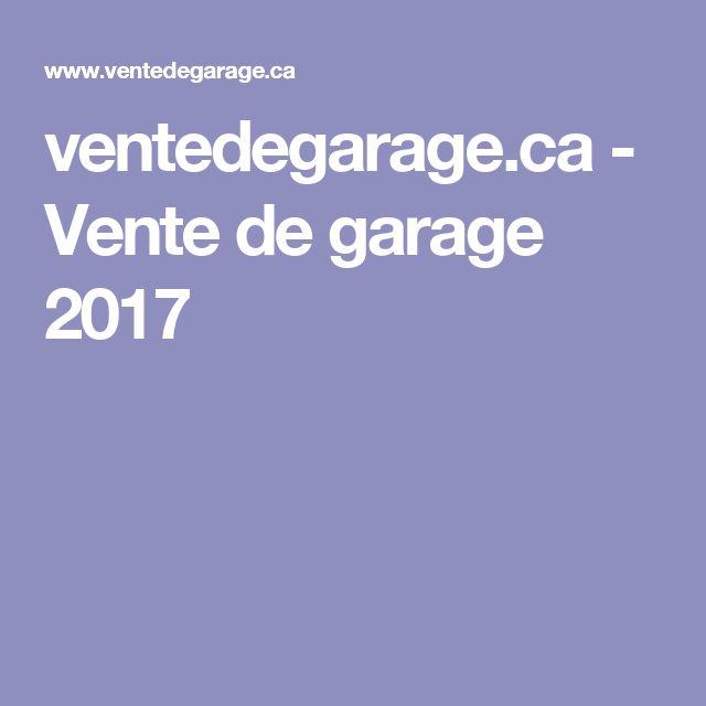 ventedegarage.ca - Vente de garage 2017