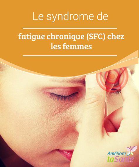 Le syndrome de fatigue chronique (SFC) chez les #femmes   Connaissez-vous le #syndrome de #fatigue #chronique ? Très fréquent chez les femmes, il vaut mieux connaître les #symptômes pour réagir au plus vite.