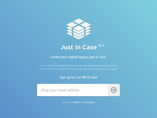 Just in Case: The simplest way to create your digital legacy