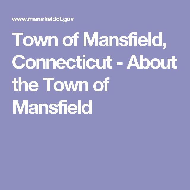 Town of Mansfield, Connecticut - About the Town of Mansfield