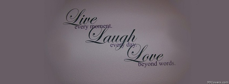 Live Laugh Love Facebook Cover