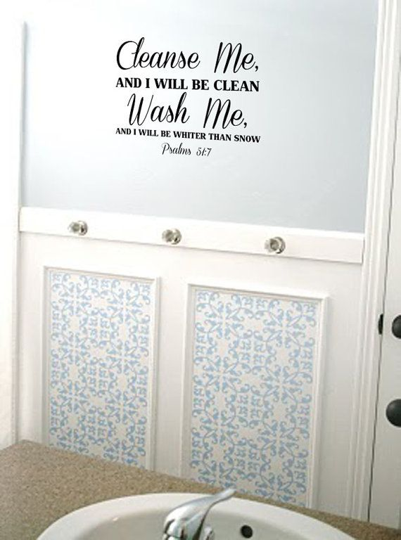Cleanse Me Wash Me Psalms 51 7 Vinyl Wall Art Decal Bathroom Or Laundry Room Vinyl Wall Art
