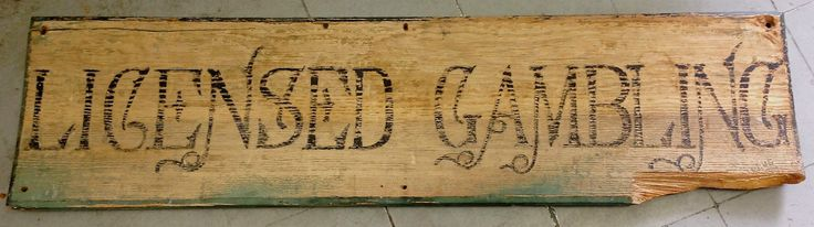 """Licensed Gambling"" Authentic 1870s Commercial Sign Corinne Utah"