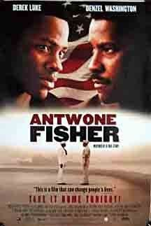 Antwone Fisher (2002) Poster (Book title from Finding Fish) ..... 2002 New Author Award to Antwone Fisher.