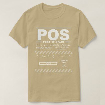 #Port of Spain Piarco Int'l Airport POS T-Shirt - #travel #clothing