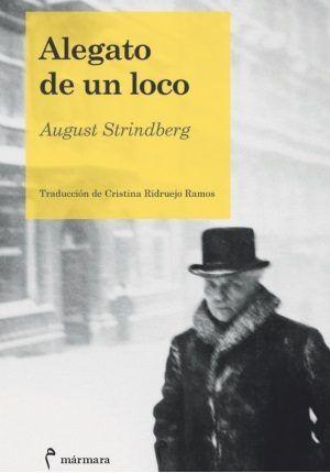 Alegato de un loco / August Strindberg https://cataleg.ub.edu/record=b2228918~S1*cat Alegato de un loco constituye uno de los textos autobiográficos más controvertidos de August Strindberg. Escrito originariamente en francés, narra magistralmente la tortuosa relación con Siri von Essen, la que fue su primera esposa.