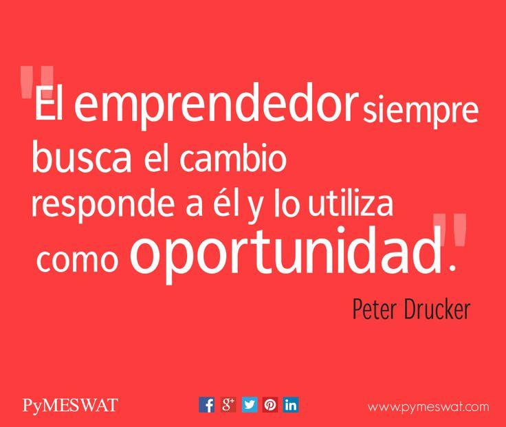 """#Frasedeldía """"El emprendedor siempre busca el camino, responde a él y lo utiliza como oportunidad"""" Peter Drucker #negocios #quote More"""