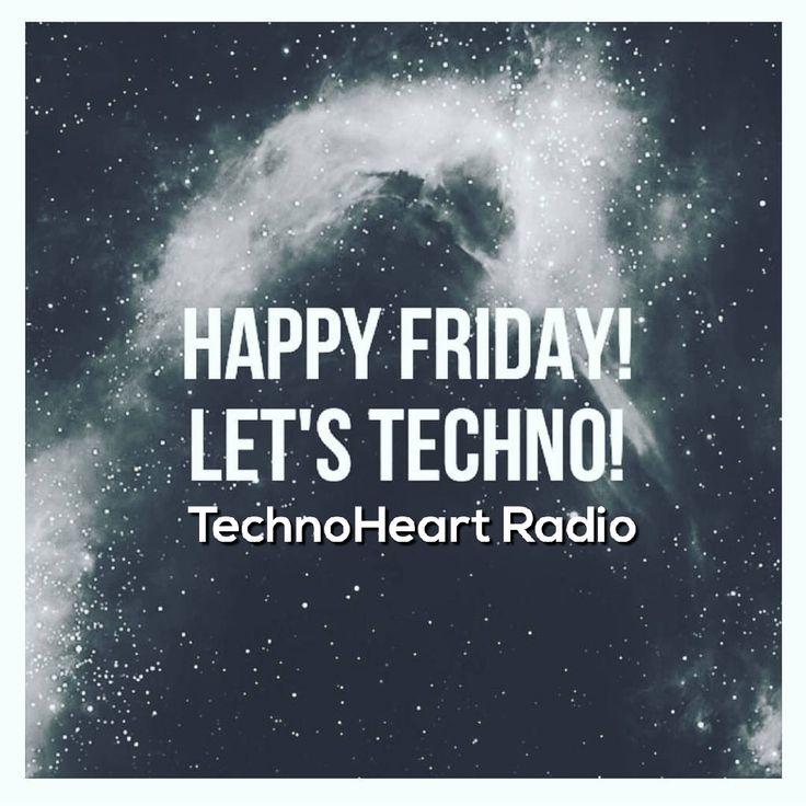 Techno Friday www.technohearth.com/?utm_content=buffer36b99&utm_medium=social&utm_source=pinterest.com&utm_campaign=buffer #techno #radio #onlineradio #technoradio #technoheart #heart