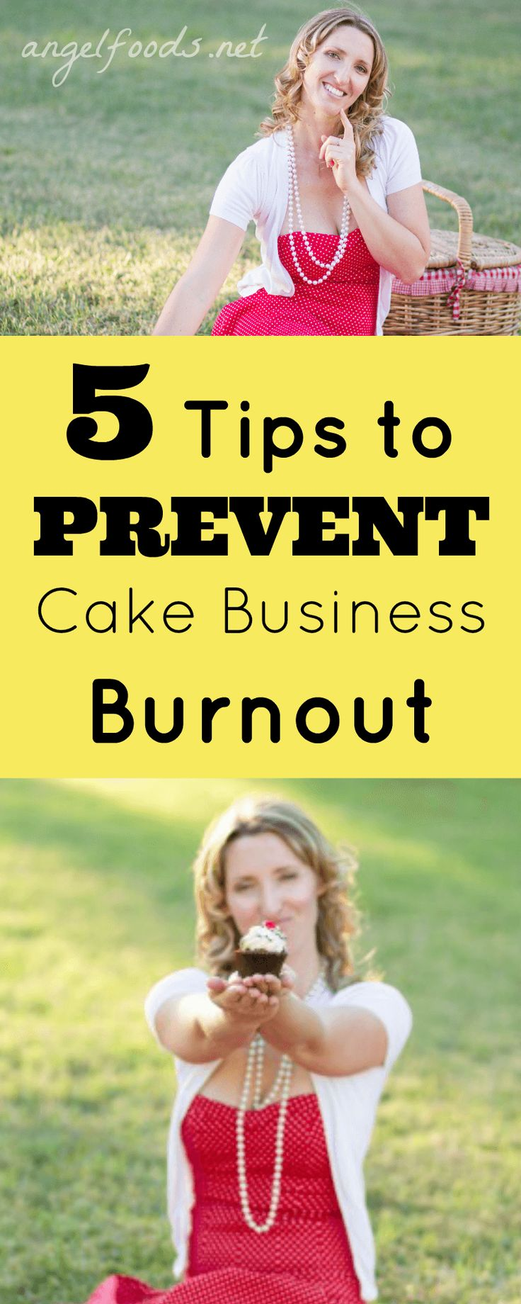 5 tips to prevent cake business burnout | http://angelfoods.net/5-tips-on-preventing-burnout/